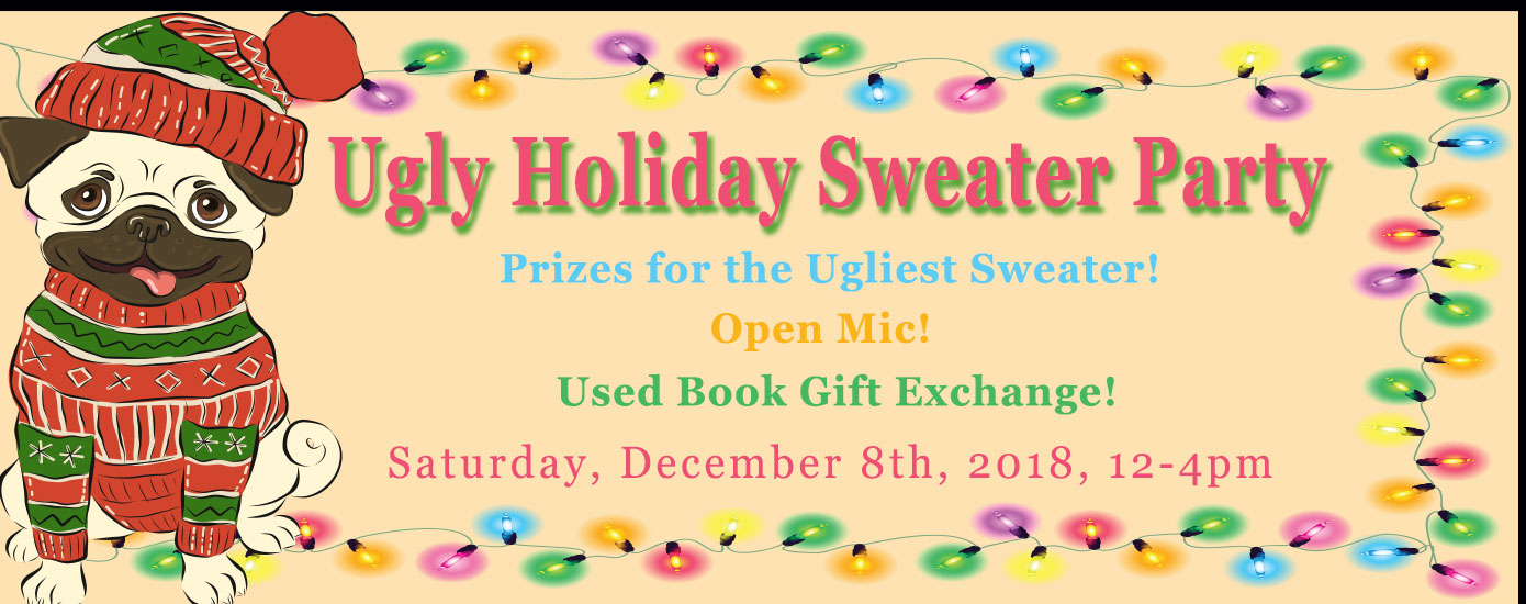 Ugly Holiday Sweater Party & Open Mic