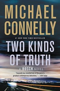 Two Kinds of Truth by Michael Connelly