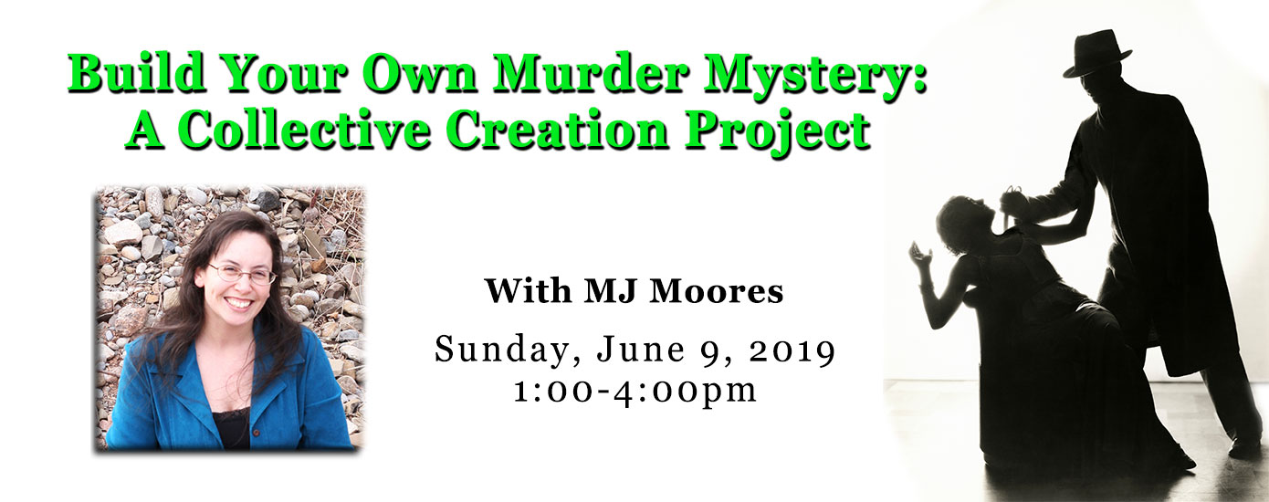 Build Your Own Murder Mystery: A Collective Creation Project