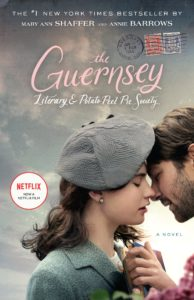 The Guernsey Literary & Potato Peel Pie Society by Mary Ann Shaffer and Annie Barrows