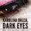 Announcing Karolina Dalca, Dark Eyes by M. R. Noble